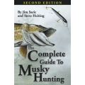 Paperback Second Edition of the Complete Guide To Musky Hunting