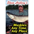 Steve Heiting's Muskies: Any Time, Any Place