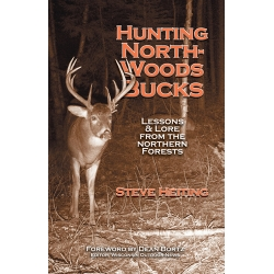 Hunting Northwoods Bucks - Steve Heiting
