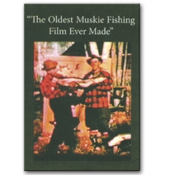 The Oldest Musky Fishing Film Ever Made